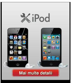 Reparatii  iPod